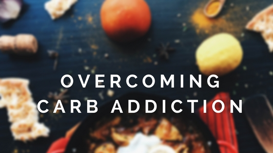 Help! I Miss My Carbs: How To Overcome Your Carb Addiction